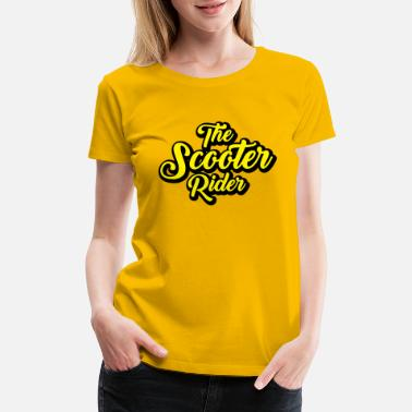 The Scooter Rider Scooter-Rider - Women's Premium T-Shirt