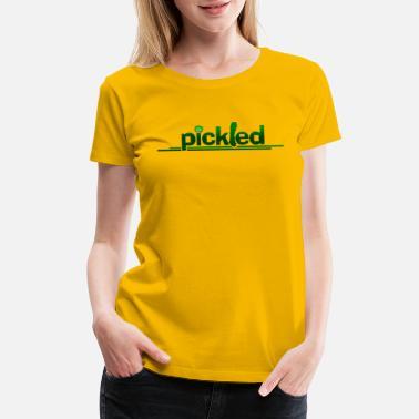 aa0d35095 Pickle Pickled - Women's Premium T-Shirt