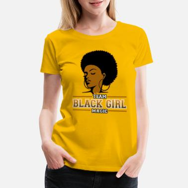 African American College Black Girl Magic African American Natural Woman - Women's Premium T-Shirt