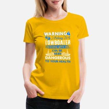Towboater Belong To A Towboater Shirt - Women's Premium T-Shirt