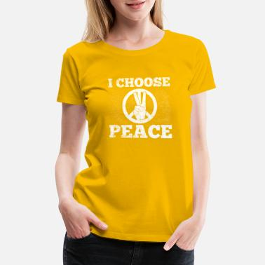Peace Choose Peace - Women's Premium T-Shirt