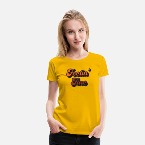 Retro T-Shirts - Feelin Fine Retro 70s T Shirt Groovy Vintage Style - Women's Premium T-Shirt sun yellow