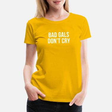 Girls Dont Cry BAD GIRLS DONT CRY HALTER TOP CROP - Women's Premium T-Shirt