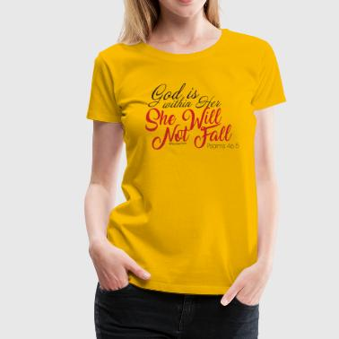 God is within her she will not fall (red) - Women's Premium T-Shirt
