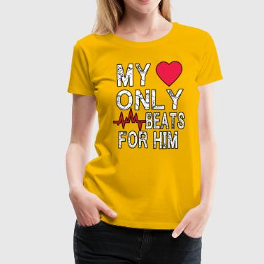 my only beats for him valentines shirt women - Women's Premium T-Shirt