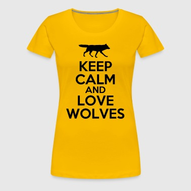 keep_calm_and_love_wolves - Women's Premium T-Shirt