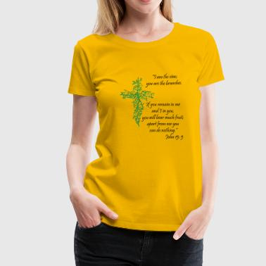 John 15:5 / I am the vine - Women's Premium T-Shirt