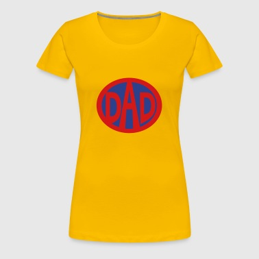 Super, Hero, Super hero, Super Dad - Women's Premium T-Shirt