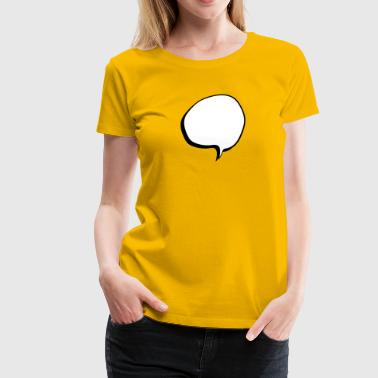 speech balloon - Women's Premium T-Shirt
