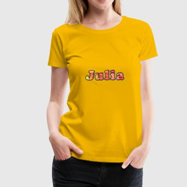 Julia - Women's Premium T-Shirt