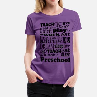 77e0db39 Preschool Teacher Funny Preschool Teacher Gift - Women's Premium T-Shirt