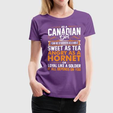Love A Canadian Girl Canadian Girl Sweet As Tea - Women's Premium T-Shirt