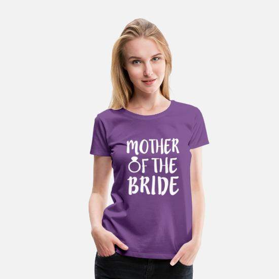 Wedding T-Shirts - Mother of the Bride funny wedding - Women's Premium T-Shirt purple