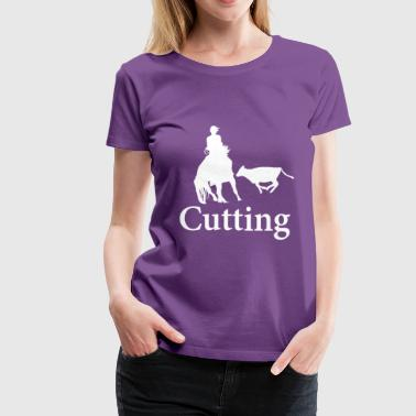 Cutting Cutting Horse - Women's Premium T-Shirt