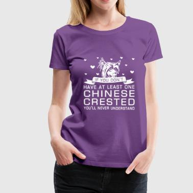 Chinese Crested Funny Chinese Crested - Women's Premium T-Shirt