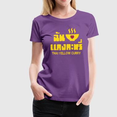 I Heart (Love) Thai Yellow Curry - Women's Premium T-Shirt