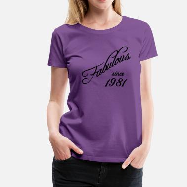 Established-since-1981 Fabulous since 1981 - Women's Premium T-Shirt