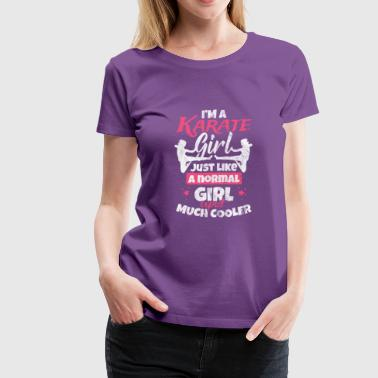 Gift for Karate girl - Women's Premium T-Shirt