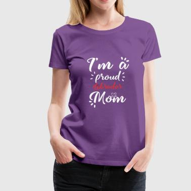 Labrador shirt for proud labrador mom - Women's Premium T-Shirt