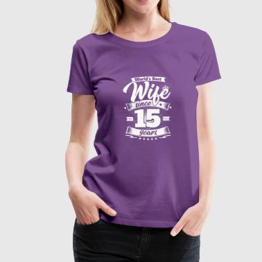 Wedding Day 15th Anniversary Gift Wife Spouse - Women's Premium T-Shirt