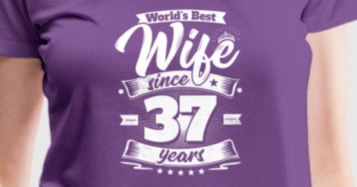 Wedding Day 37th Anniversary Gift Wife Spouse By Easyteezy Spreadshirt