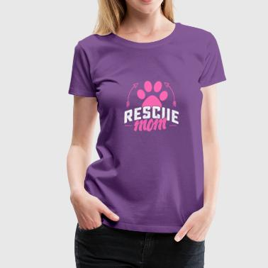 Rescue mom tshirt - Women's Premium T-Shirt