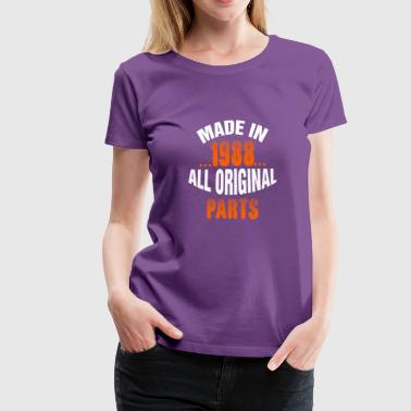 Made In 1988 All Original Parts - Women's Premium T-Shirt