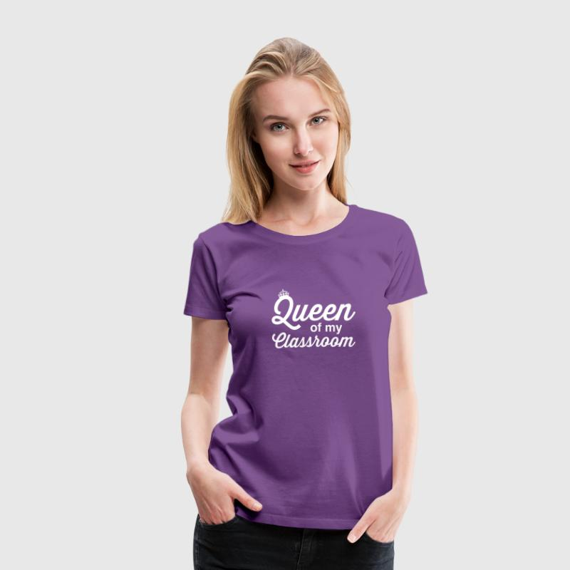 Queen of the Classroom - Women's Premium T-Shirt