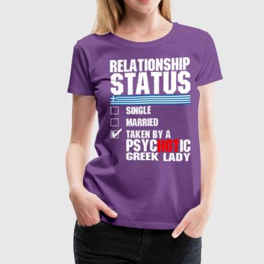 Psychotic Greek Lady - Women's Premium T-Shirt