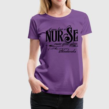 Nurse Week Nurses Week - Women's Premium T-Shirt