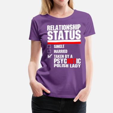 Polish Lady Psychotic Polish Lady - Women's Premium T-Shirt