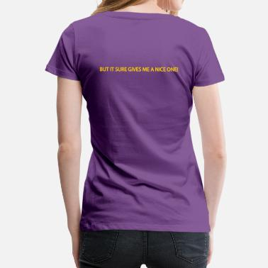 Pain In The Ass running pain in the ass - Women's Premium T-Shirt