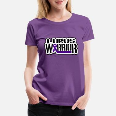 Lupus Awareness Lupus warrior - Women's Premium T-Shirt