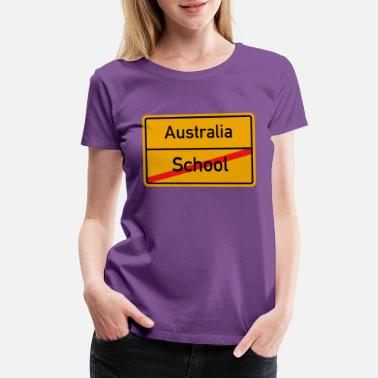 Legal Age End School - Explore Australia - Women's Premium T-Shirt