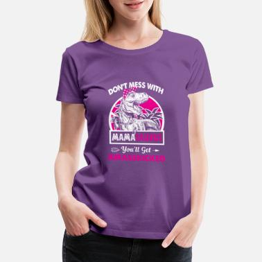 Mess With Daughter Don't Mess With Mama Saurus Mom Mommy - Women's Premium T-Shirt