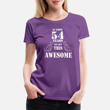 54th Birthday 54th Birthday Get Awesome T Shirt Made in 1963 - Women's Premium T-Shirt