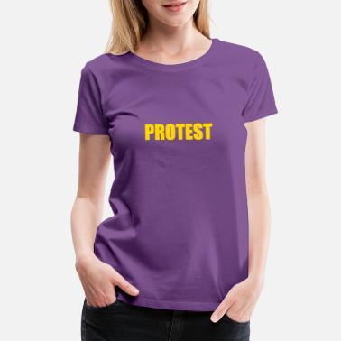 Protester PROTEST - Women's Premium T-Shirt
