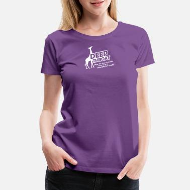 Deep Throat Deep Throat - Women's Premium T-Shirt