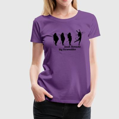 Small Stomachs big personalities - Women's Premium T-Shirt