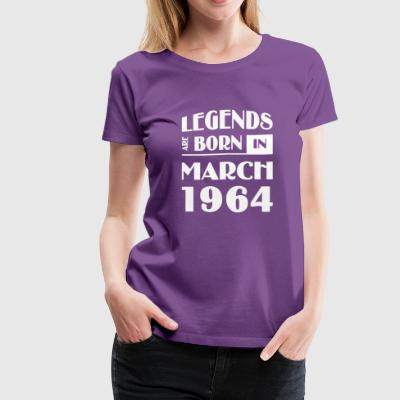 Legends are born in March 1964 - Women's Premium T-Shirt