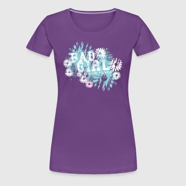 Bad Girls - Women's Premium T-Shirt
