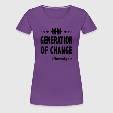 Generation Of Change - Women's Premium T-Shirt