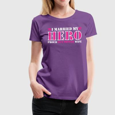 I Married My Heros Proud Bus Driver Wife - Women's Premium T-Shirt