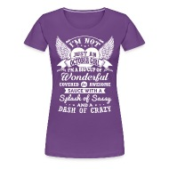 Great I M Not Just An October Girl   Womenu0027s Premium T Shirt