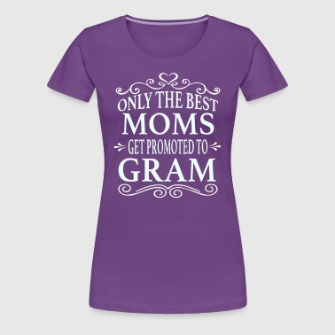 Promoted To Gram - Women's Premium T-Shirt
