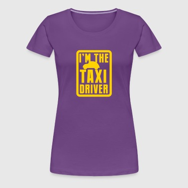 CAR I'm the TAXI driver with little car - Women's Premium T-Shirt
