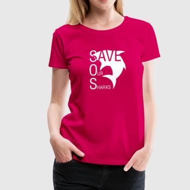 Save Our Sharks - Women's Premium T-Shirt