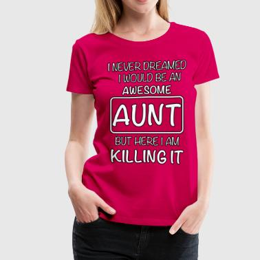 Awesome Aunt - Women's Premium T-Shirt