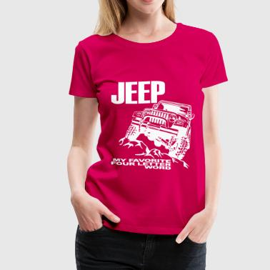 Jeep - 4 Letter Word - White - Women's Premium T-Shirt