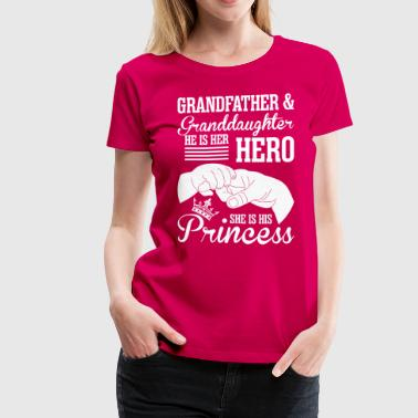 Grandfather & Granddaughter He Is Her Hero - Women's Premium T-Shirt